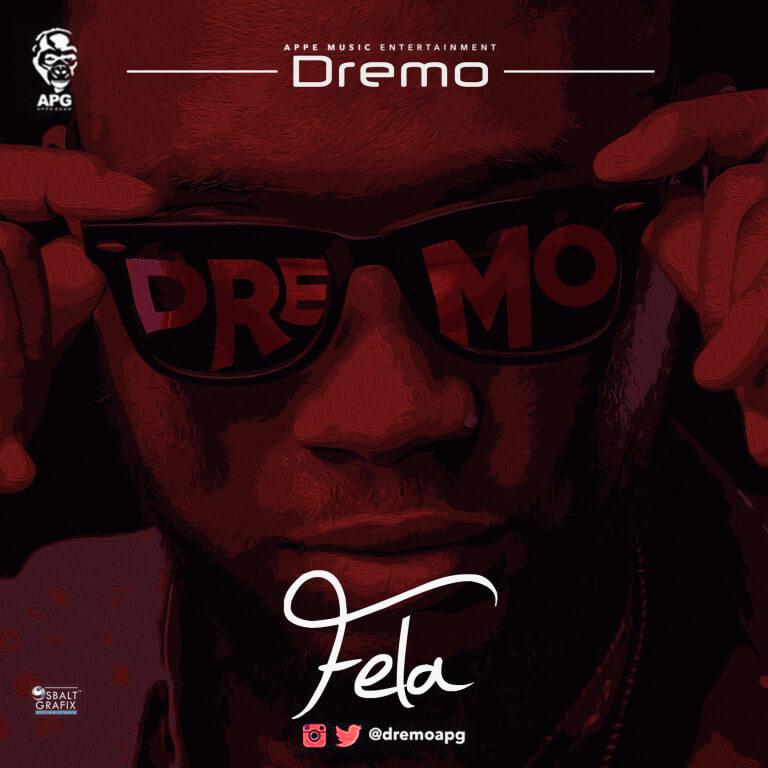 Dremo – Fela (Panda Remix)