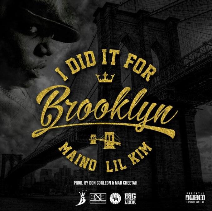 Maino I Did It For Brooklyn