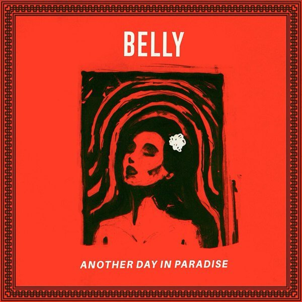 Belly - Another Day In Paradise [New Mixtape]